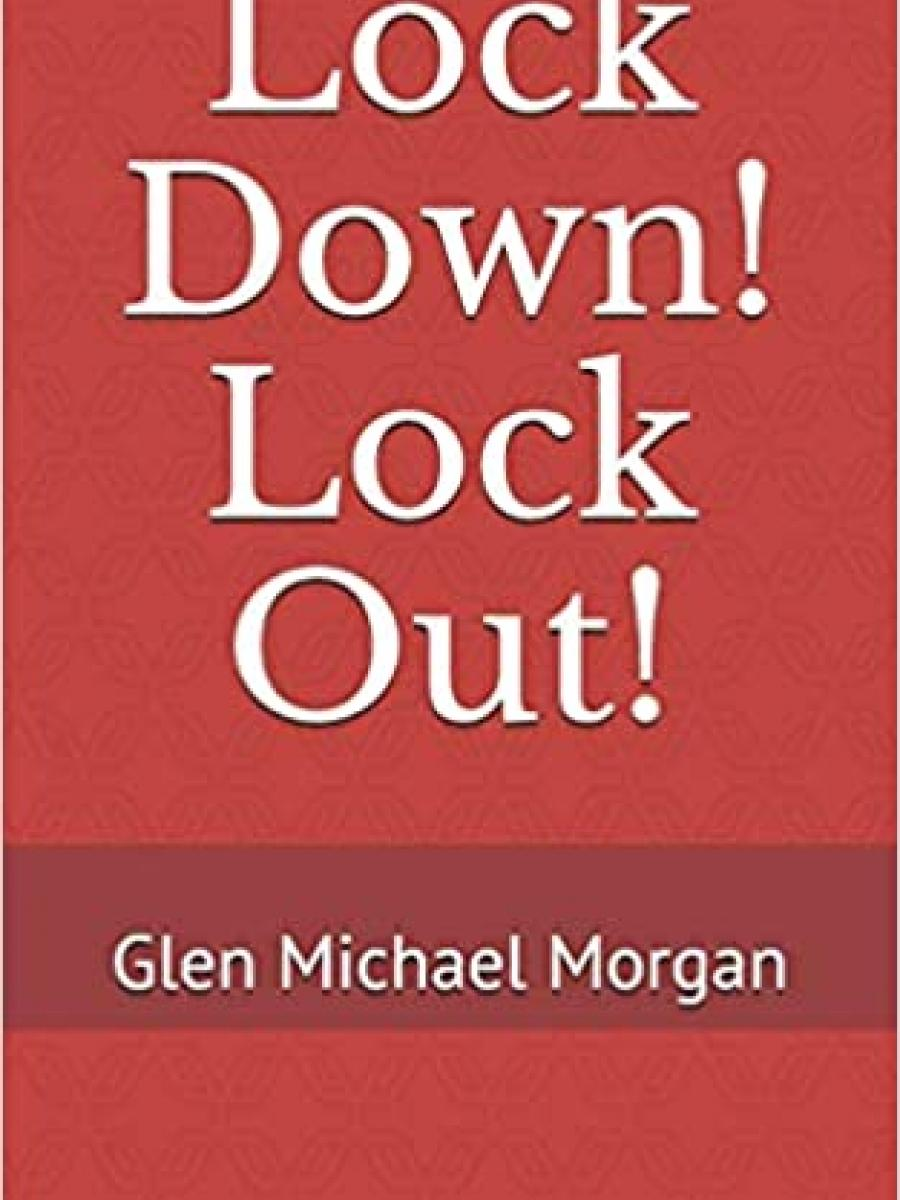 Cover of Lock Down! Lock Out! by Glen Morgan