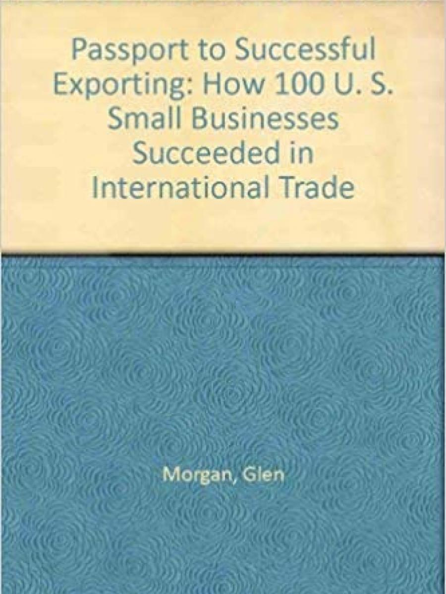 Cover of Passport to Successful Exporting by Glen Morgan