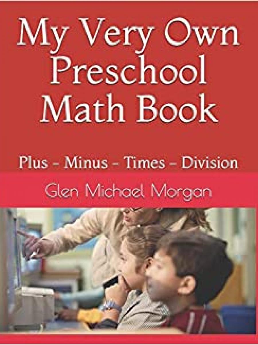 Cover of My Very Own Preschool Math Book by Glen Morgan