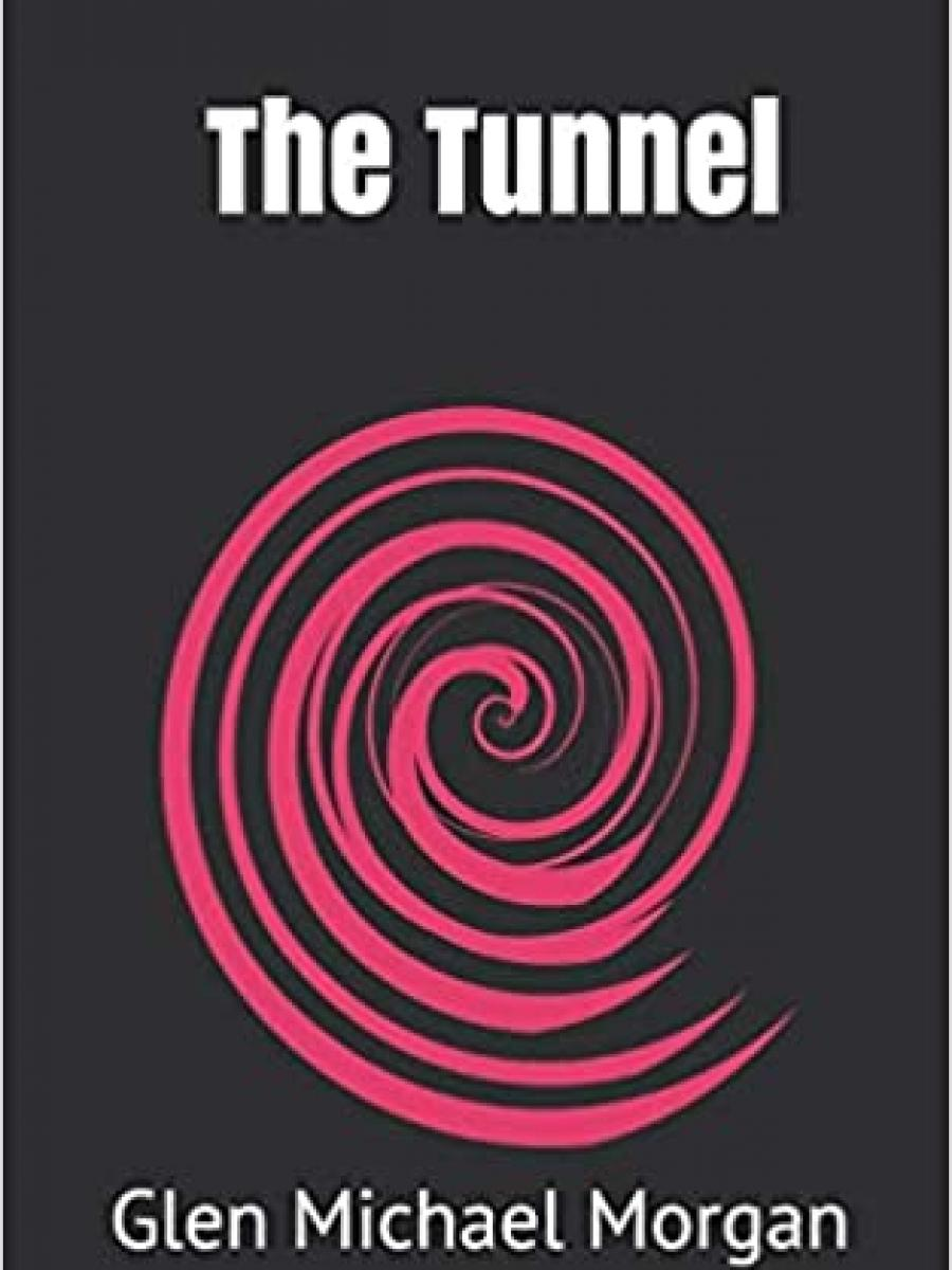 Cover of The Tunnel by Glen Morgan