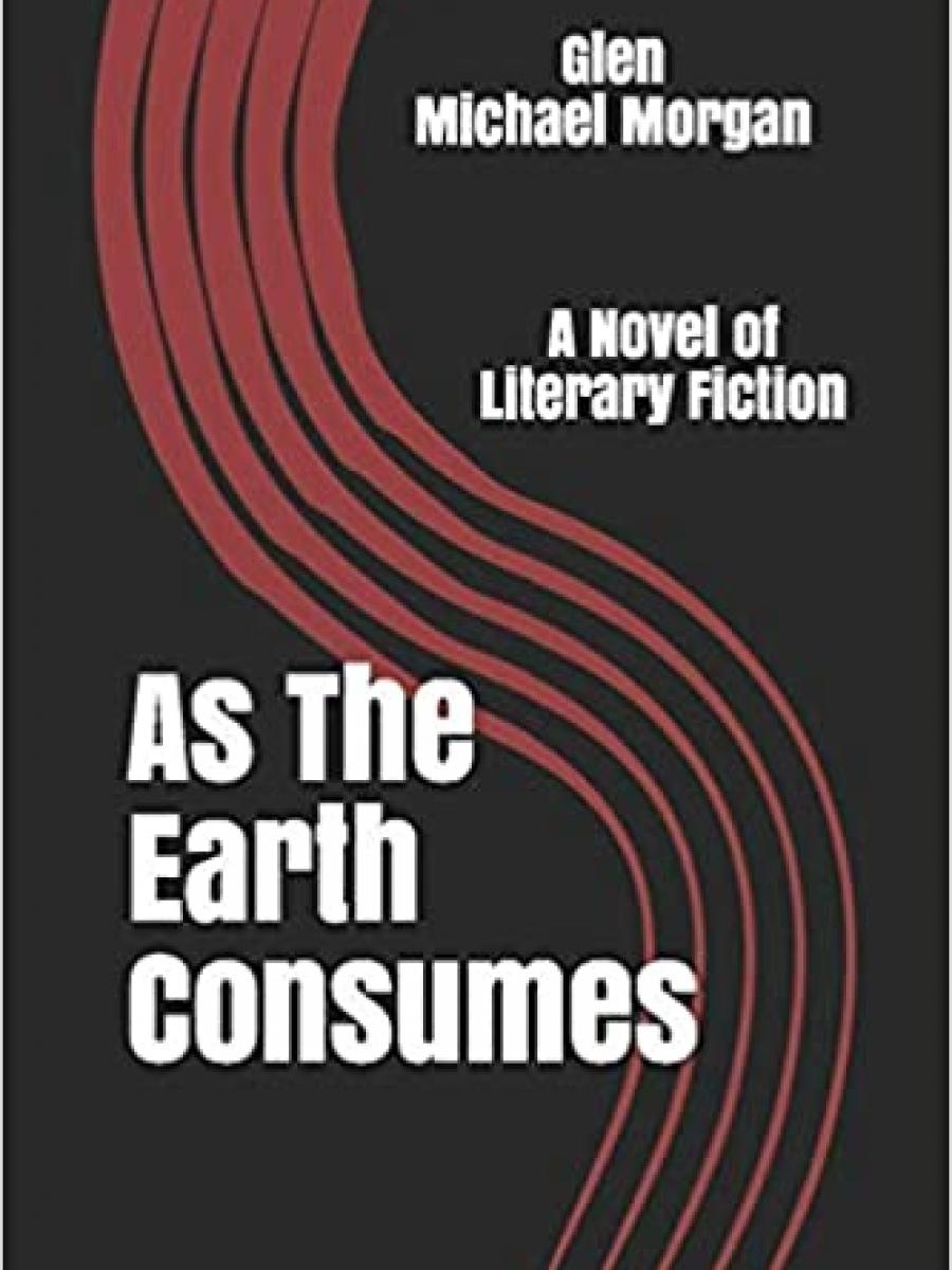 Cover of As The Earth Consumes by Glen Morgan