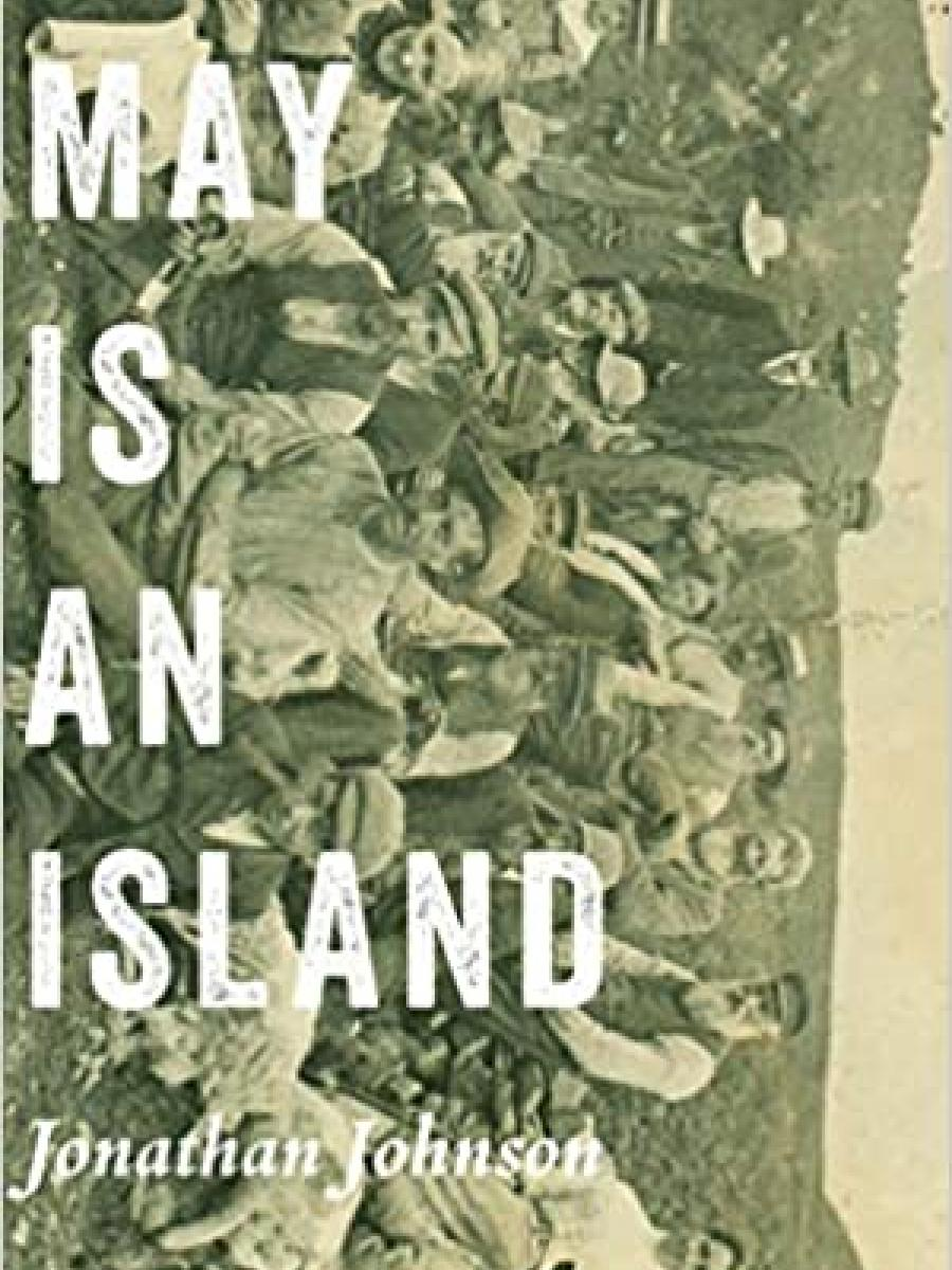 Cover of May is an Island by Johnathan Johnson