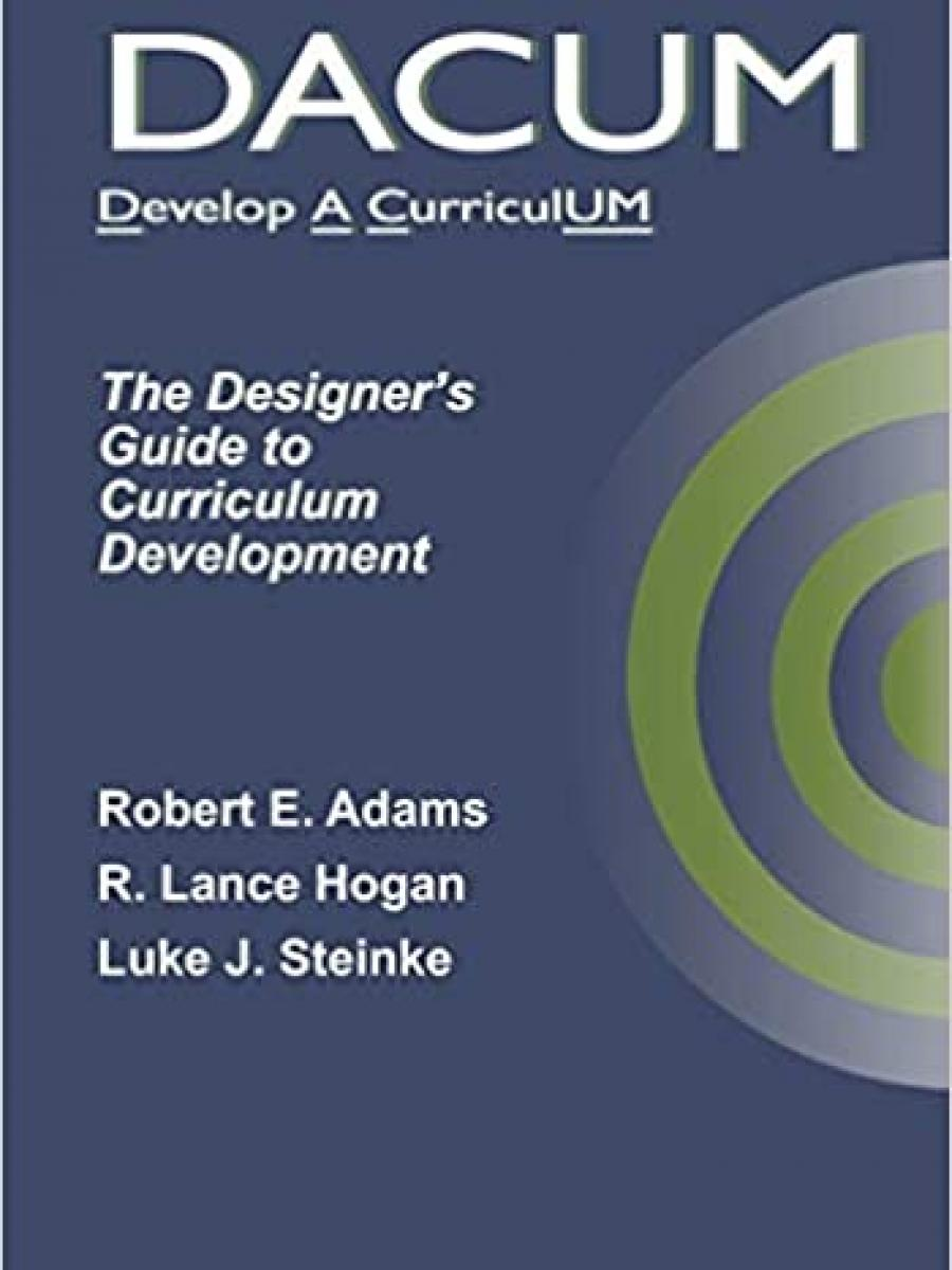 Cover of DACUM: The Designer's Guide to Curriculum Development by Luke Steinke