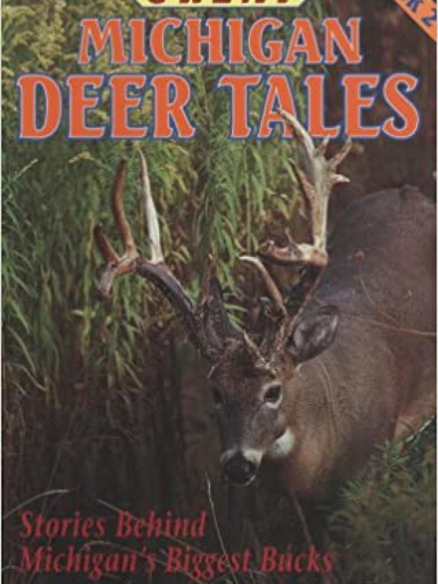 Cover of Great Michigan Deer Tales Book 2 by Richard P Smith