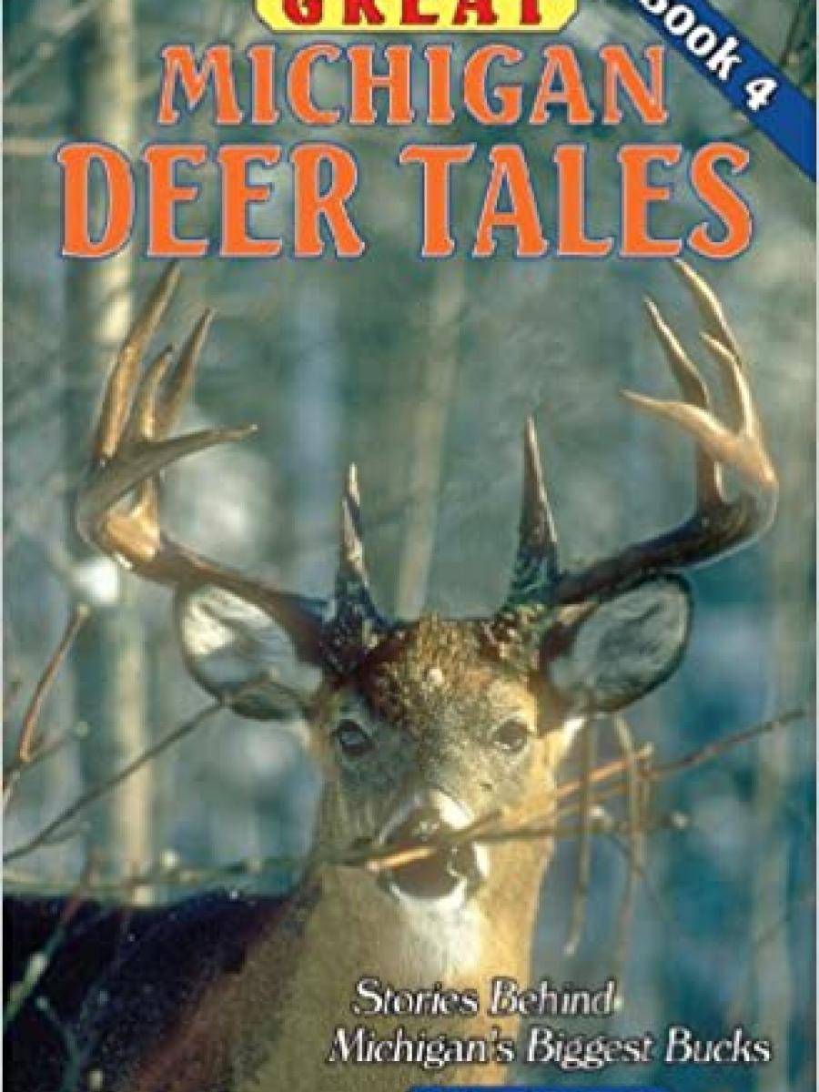 Cover of Great Michigan Deer Tales Book 4 by Richard P Smith
