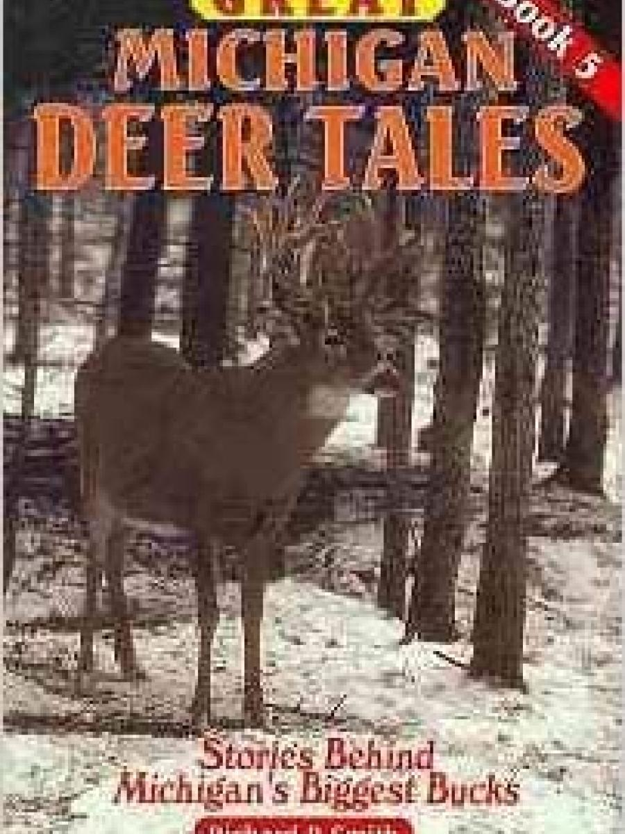 Cover of Great Michigan Deer Tales Book 5 by Richard P Smith