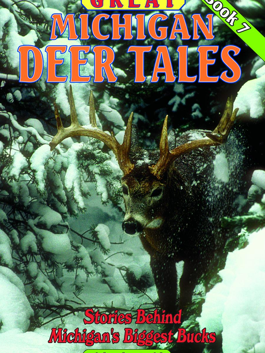 Cover of Book 7 of Great Michigan Deer Tales by Richard P Smith