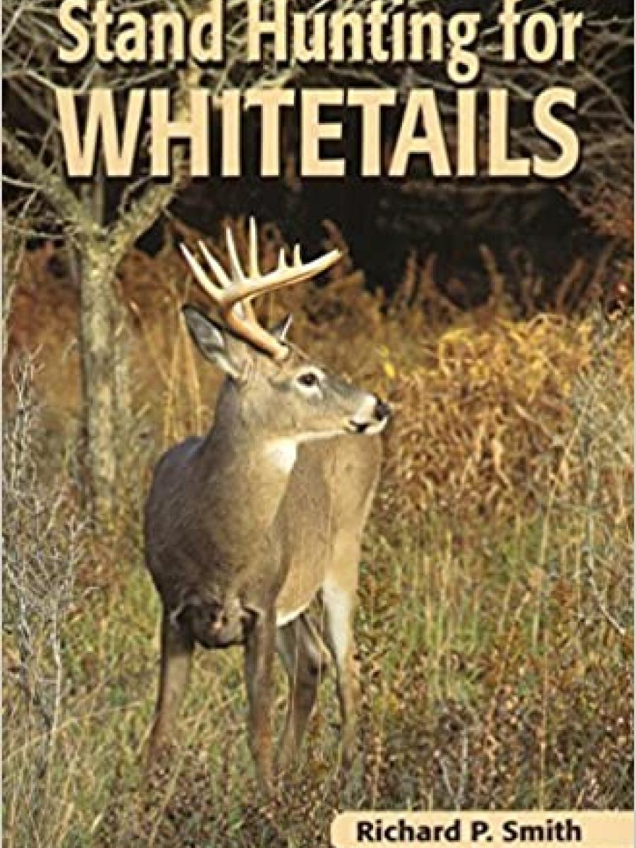 Cover of Stand Hunting for Whitetails by Richard P Smith