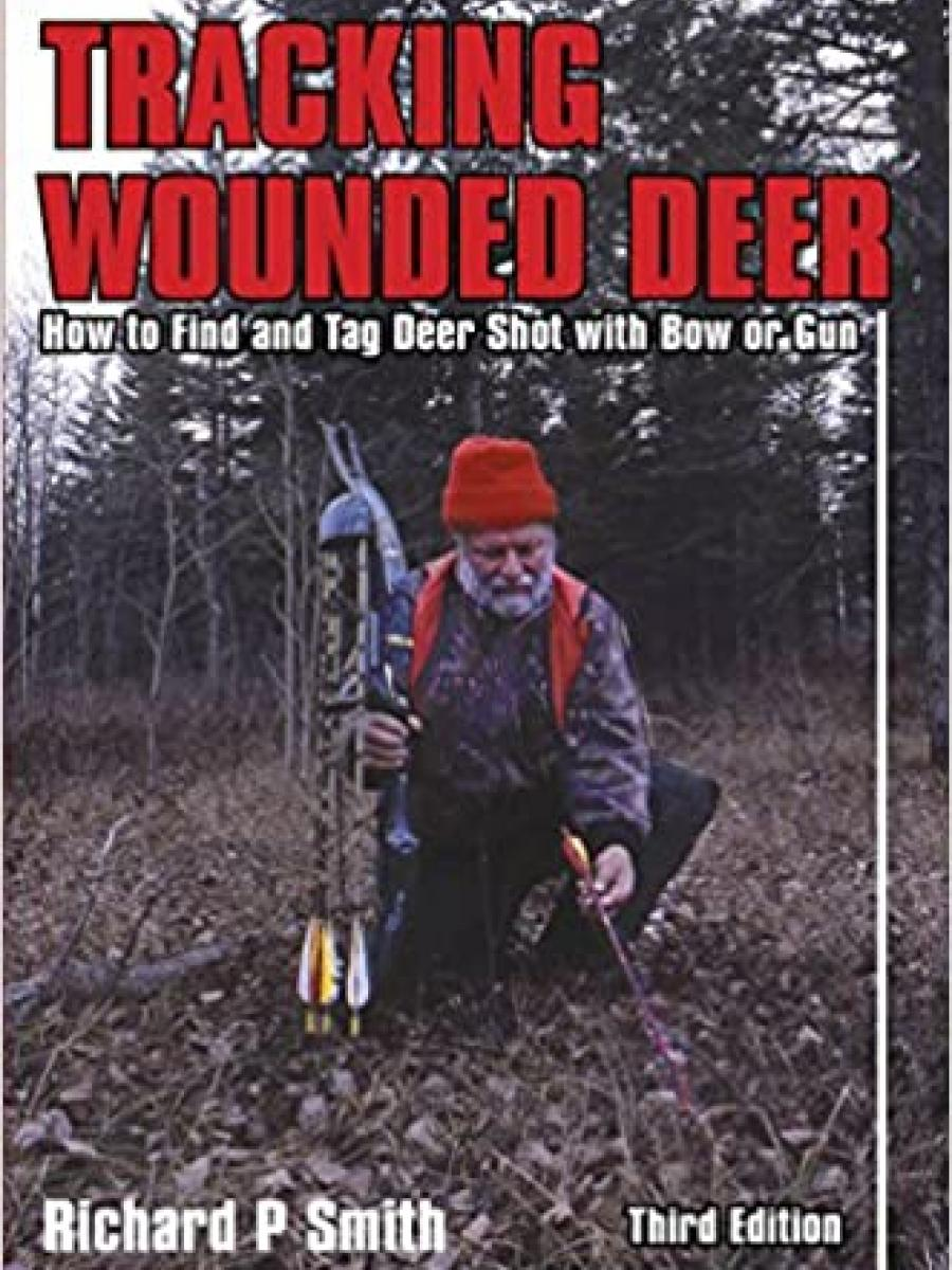 Cover of Tracking Wounded Deer by Richard P Smith