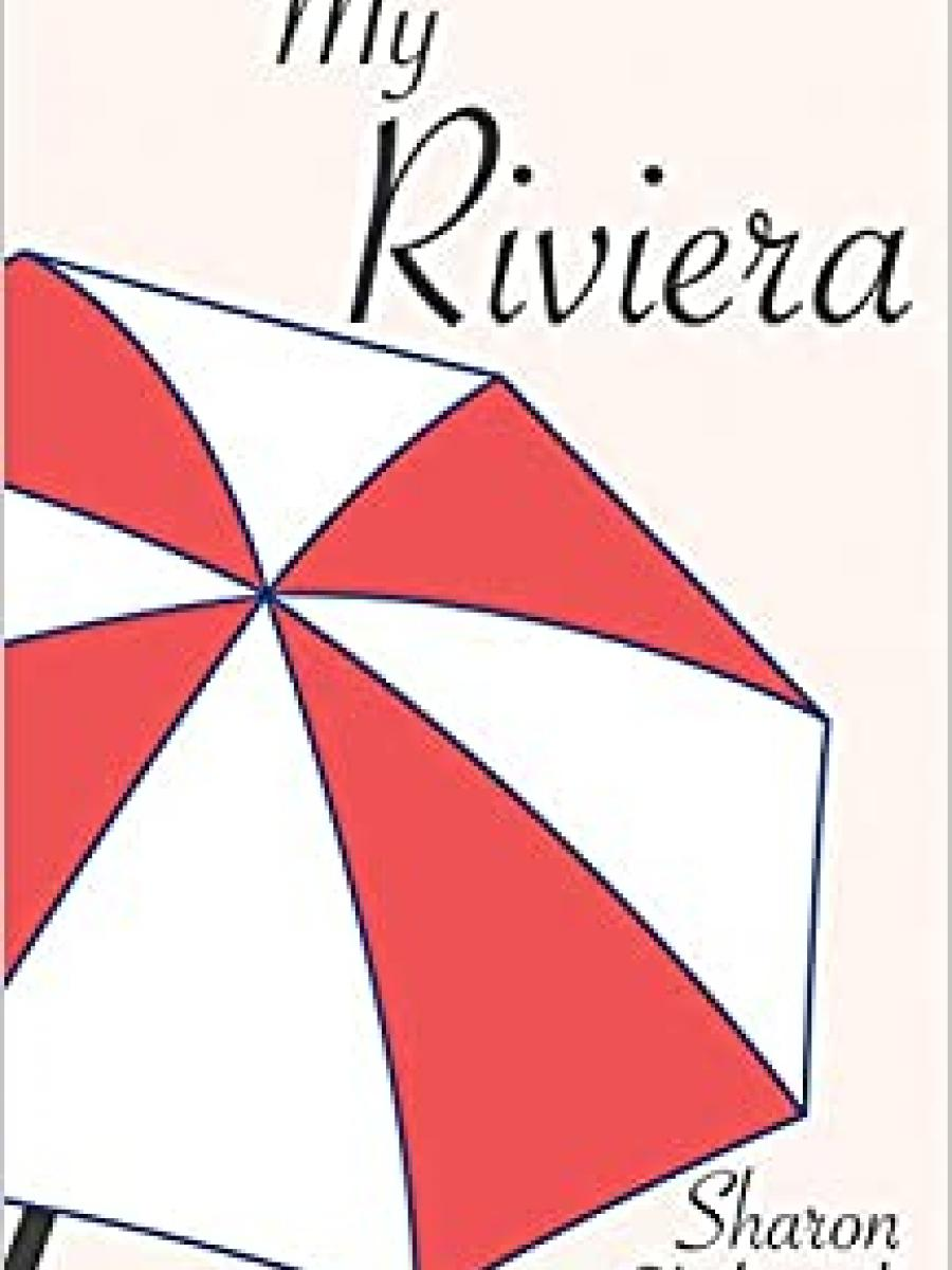 Cover of My Riviera by Sharon Dilworth
