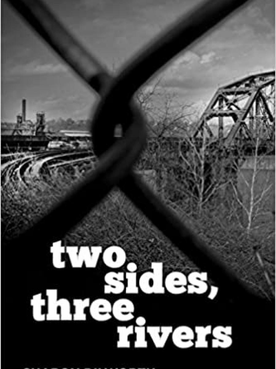 Cover of Two Sides, Three Rivers by Sharon Dilworth