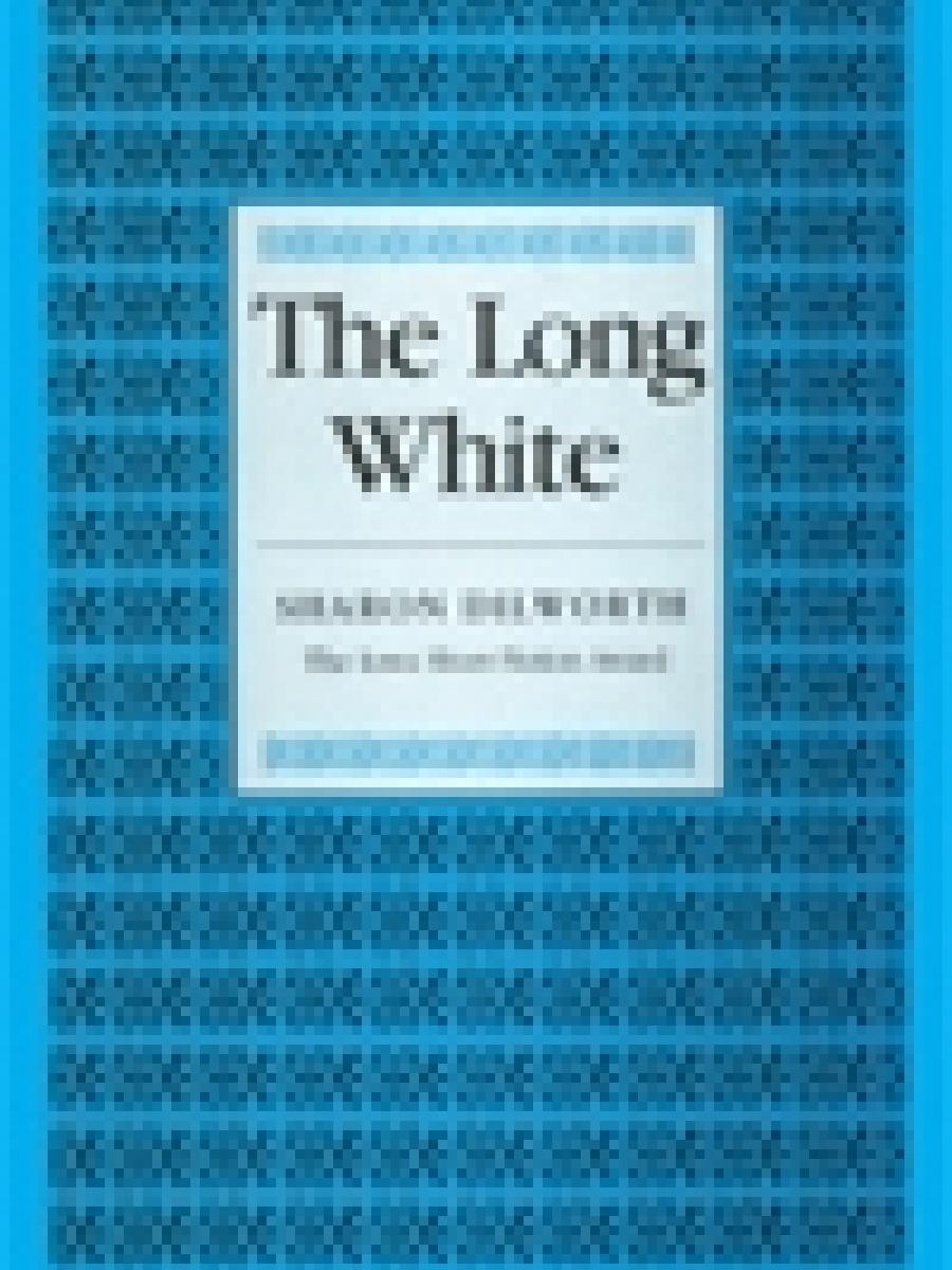 Cover of The Long White by Sharon Dilworth