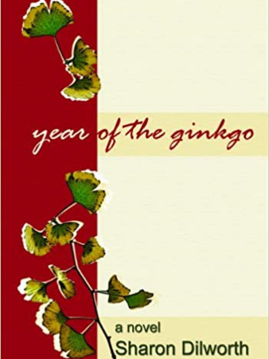 Cover of Year of the Ginkgo by Sharon Dilwroth
