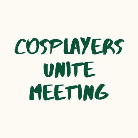 Cosplayers Unite Meeting