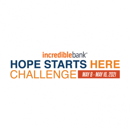 Incredible Bank Hope Starts Here Challenge - May 8-May 16, 2021
