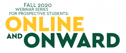 Fall 2020 Webinar Series for Prospective Students: Online and Onward
